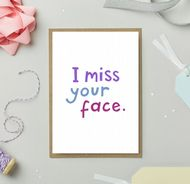 Stormy Knight 'I Miss Your Face' Card